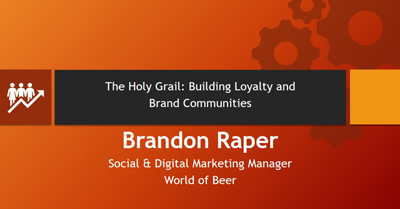 The Holy Grail: Building Loyalty and a Brand Community