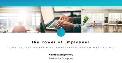 The Power of Employees: Your Secret Weapon to Amplify Brand Messaging