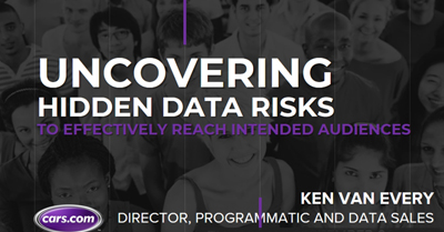 Uncovering Hidden Data Risks to Effectively Reach Intended Audiences