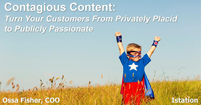 Contagious Content: Turn Your Customers From Privately Placid to Publically Passionate