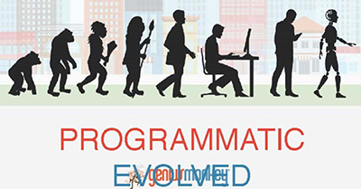 Programmatic Evolved: Advanced Targeting + Superior Tracking = Your Advantage