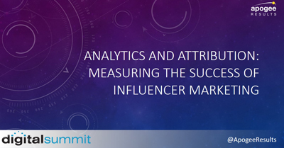 Analytics and Attribution: Measuring the Success of Influencer Marketing