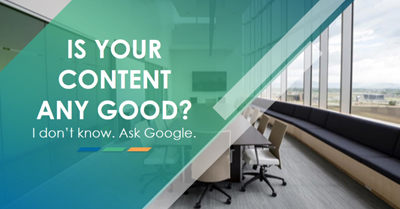 Is Your Content Any Good? Ask Google