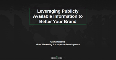 Leveraging Publicly Available Information to Better Your Brand