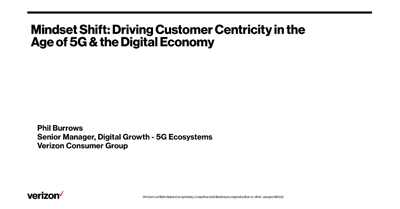 Mindset Shift: Driving Customer Centricity in the Age of 5G & the Digital Economy