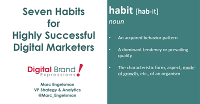 Seven Habits for Highly Successful Digital Marketers