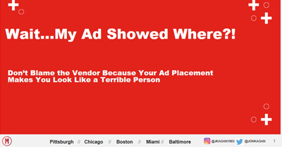 Don't Blame Vendors Because Your Ad Placement Makes You Look Terrible