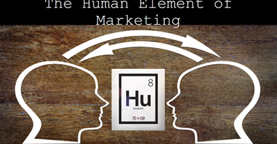 The Human Element of Marketing