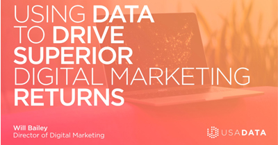 Using Data to Drive Superior Digital Marketing Returns