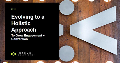 Evolving to a Holistic Approach to Grow Engagement and Conversions