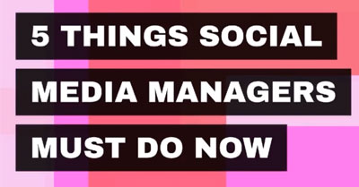 5 Things Social Media Managers Must Do Now in the Age of Coronavirus
