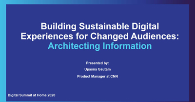Building Sustainable Digital Experiences for Changed Audiences: Architecting Information