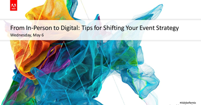 From In-Person to Digital: Tips for Shifting Your Event Strategy