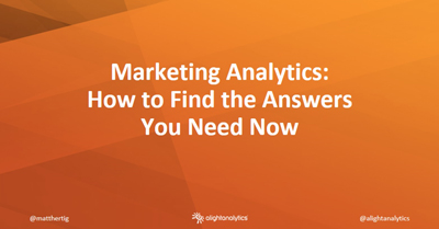 Marketing Analytics: How to Find the Answers You Need Now