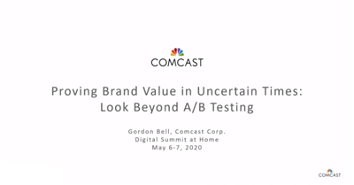 Proving Brand Value in Uncertain Times: Look Beyond A/B Testing
