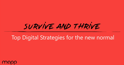 Survive and Thrive: Top Digital Strategies for the New Normal