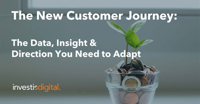 The New Customer Journey: The Data, Insight & Direction You Need to Adapt