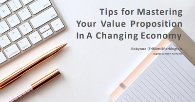 Tips for Mastering Your Value Prop in a Changing Economy