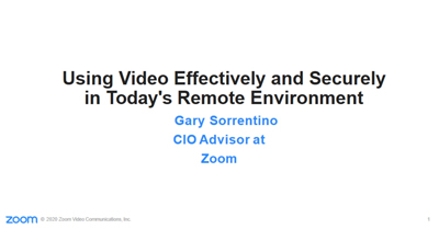Using Video Effectively and Securely in Today's Remote Environment