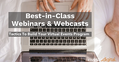 Best-in-Class Webinars & Webcasts: Tactics to Build Your Virtual Events Program