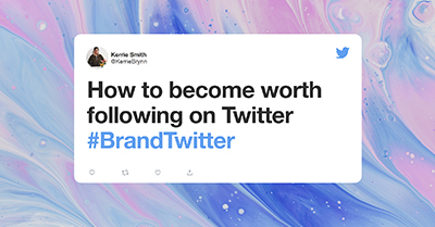 #BrandTwitter: Become Worth Following on Twitter