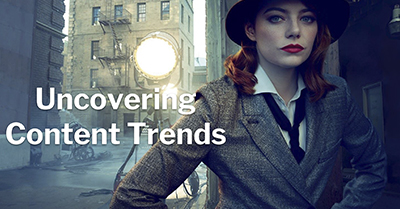 How to Monitor, Analyze and Utilize Search and Content Trends