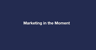Marketing in the Moment: How Businesses Can Adapt to a Changing World with Video