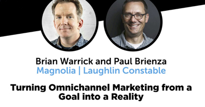 Turning Omnichannel Marketing from a Goal into a Reality