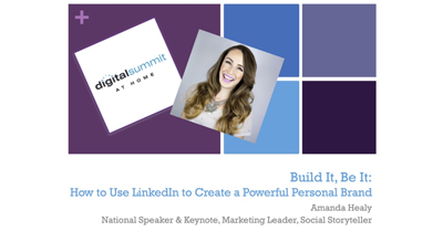 Build It, Be It: How to Use LinkedIn to Create a Powerful Personal Brand