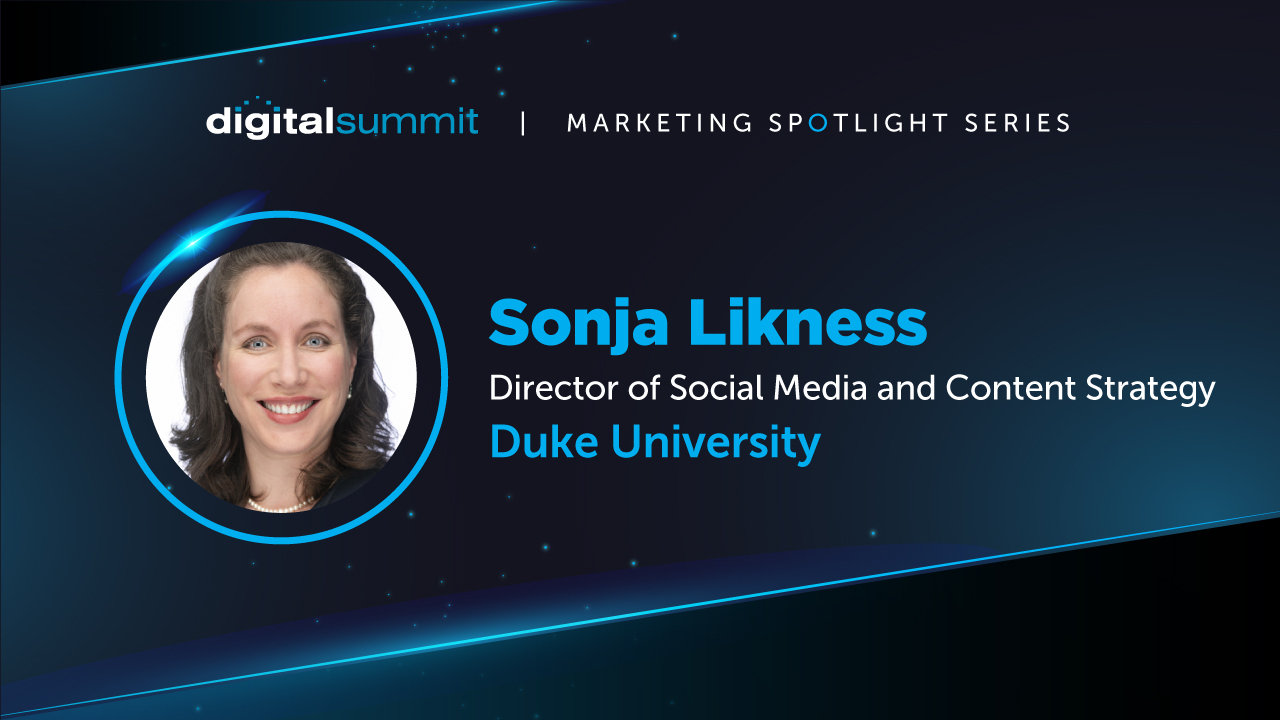 [VIDEO] DS Digital Marketing Spotlight: Duke University's Sonja Likness