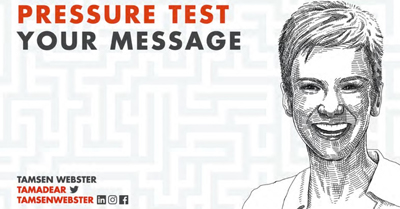 Pressure Test Your Message