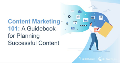 Content Marketing 101: A Guidebook for Planning Successful Content