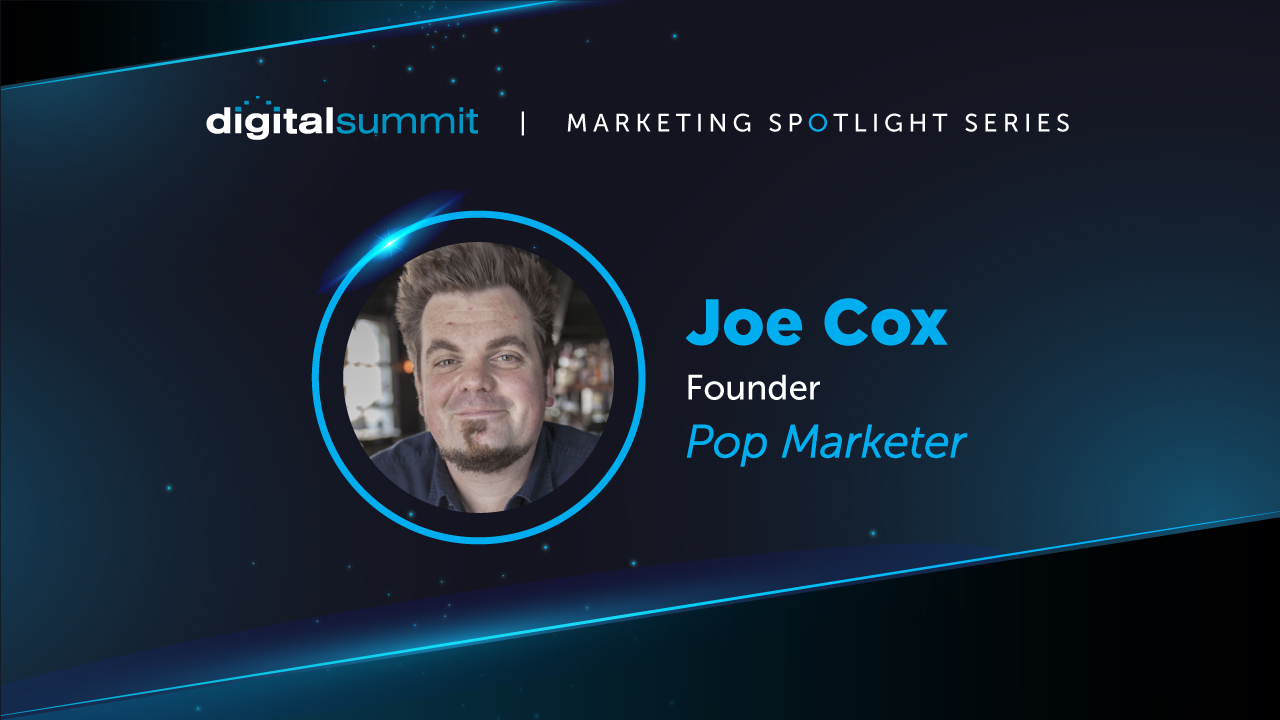 [VIDEO] DS Digital Marketing Spotlight: Pop Marketer Joe Cox