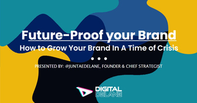 Future-Proof your Brand: How to Grow Your Brand In A Time of Crisis