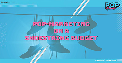 How To Get Pop-Culture Buzz on a Shoestring Budget