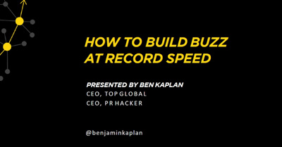How to Build Buzz at Record Speed