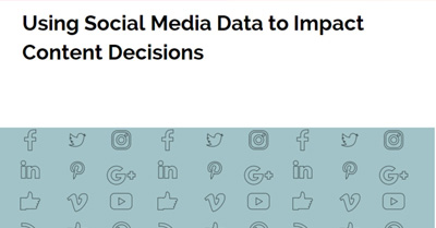 Using Social Media Data to Impact Content Decisions