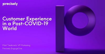 Reinvent Your CX Strategies for a Post COVID-19 World