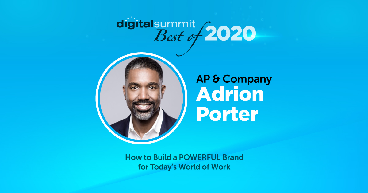 Best of Digital Summit 2020: Strategist and Gen X Amplifier Adrion Porter on Building a More Powerful Brand