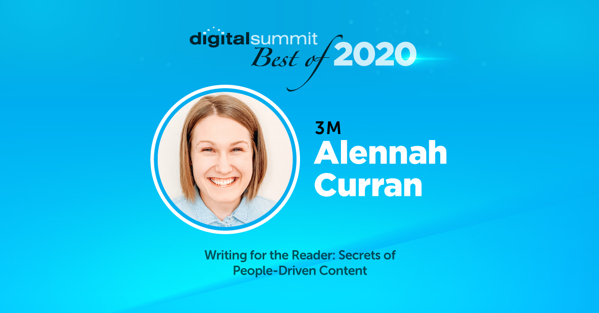 Best of Digital Summit 2020: 3M's Alennah Curran on the Secrets of People-Driven Content