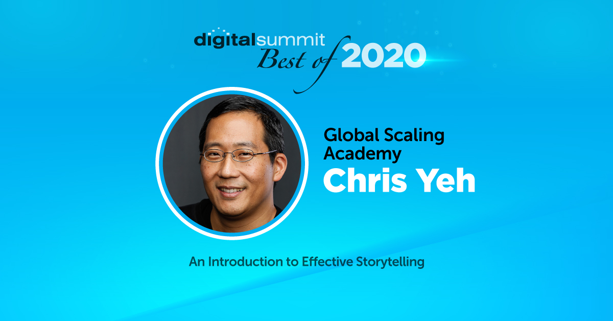 Best of Digital Summit 2020: Chris Yeh on More Effective Storytelling Tips