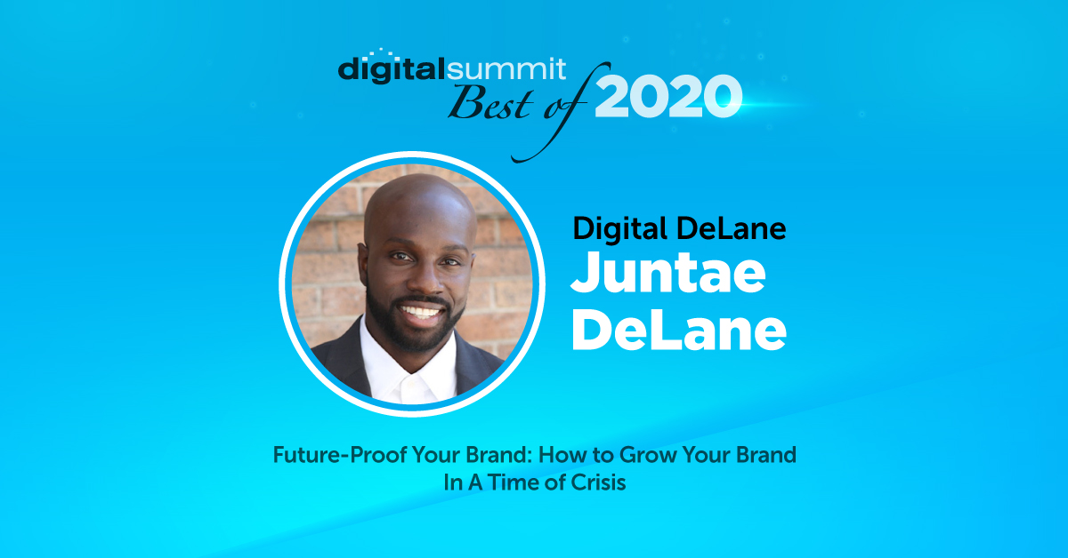 Best of Digital Summit 2020: Brand Strategist Juntae DeLane on Growing Your Brand During a Crisis