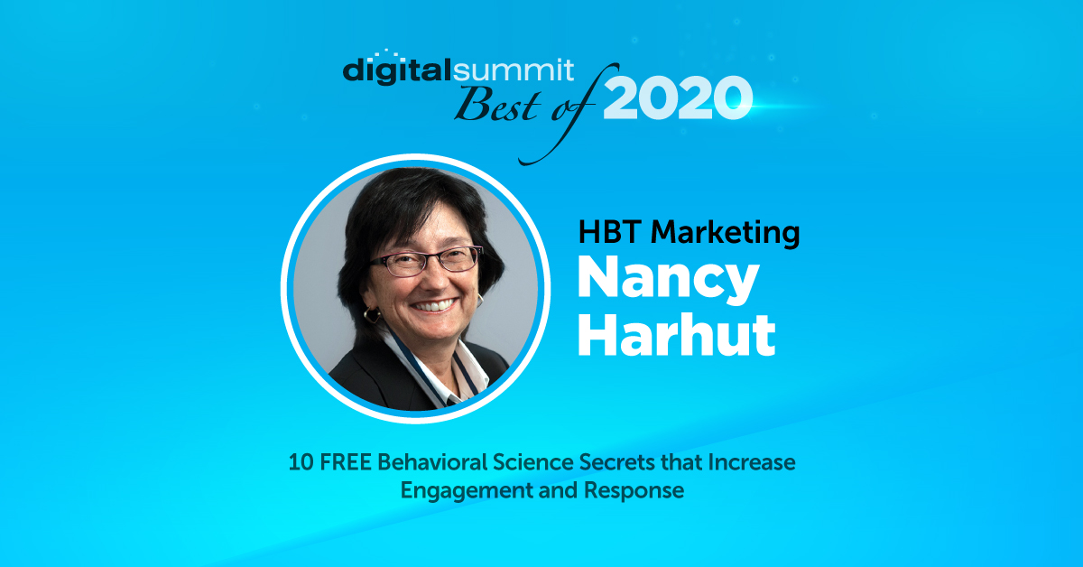 Best of Digital Summit 2020: HBT Marketing CCO Nancy Harhut & 10 Free Behavioral Science Secrets to Increase Engagment