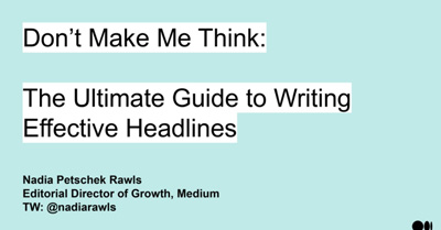 Don't Make Me Think: The Ultimate Guide to Writing Effective Headlines