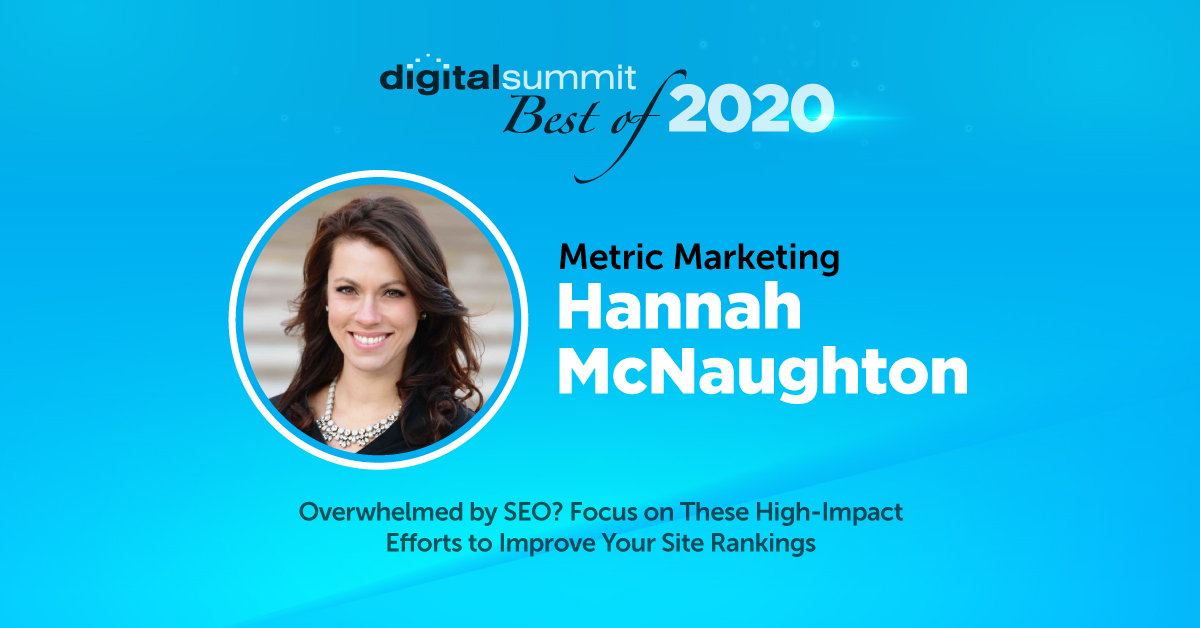 Best of Digital Summit 2020: Hannah McNaughton with High-Impact SEO to Improve Site Rankings