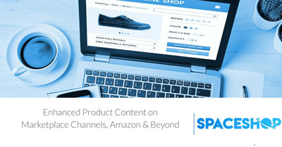 Enhance Your Product Content on Marketplace Channels, Amazon and Beyond