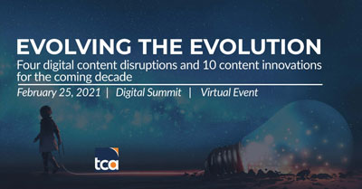 Evolving The Evolution: 4 Disruptions & 10 Content Marketing Innovations For The Coming Decade