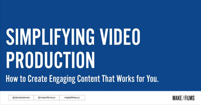 Simplifying Video Production: How to Create Engaging Content That Works for You