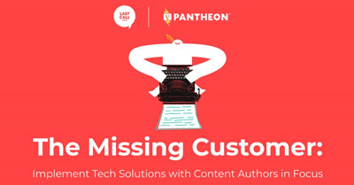 The Missing Customer: Implement Tech Solutions with Content Authors in Focus