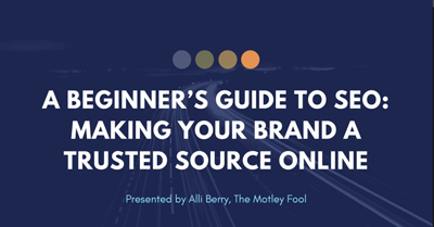 A Beginner's Guide to SEO: Making Your Organization Trusted Online